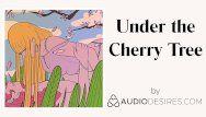 Beneath the cherry tree erotic audio porn for women, hawt asmr